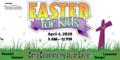 Easter for Kids, April 4, 2020